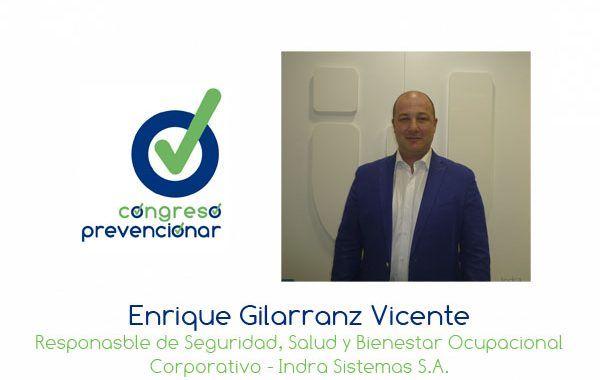 """Enrique Gilarranz """"La cultura preventiva no debe entenderse como un reto sino como un cambio necesario"""""""