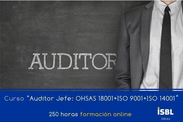 Curso OnLine: Auditor Jefe: ISO 9001 + ISO 14001 + OHSAS 18001