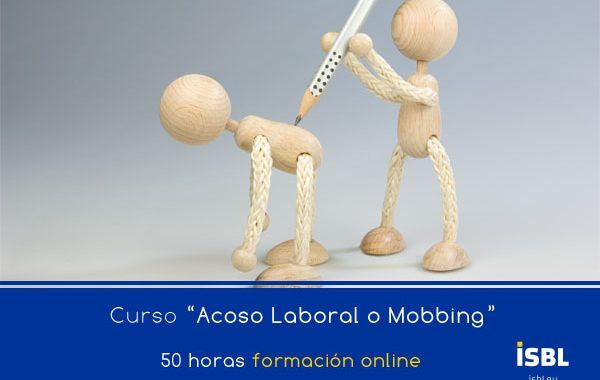 Curso OnLine: Experto en Acoso Laboral o Mobbing