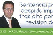 Sentencia despido improcedente tras alta por revisión de IP Total