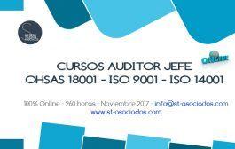 Curso: Auditor Jefe OHSAS 18001 - ISO 9001 - ISO 14001 (Edición Nov. 2017)