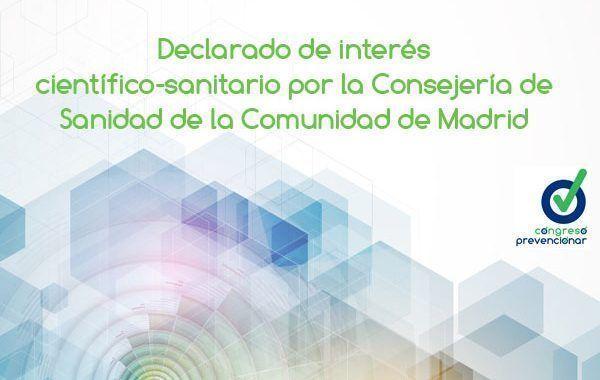 Congreso Prevencionar: Declarado de interés científico-sanitario por la Consejería de Sanidad de la Comunidad de Madrid