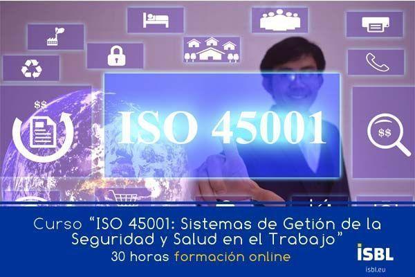 Curso OnLine – ISO 45001: Sistemas de Gestión de la Seguridad y la Salud en el Trabajo