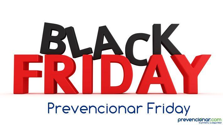 Prevencionar Friday