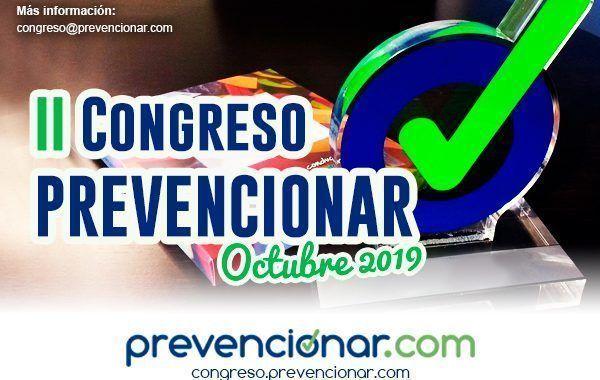 Congreso Prevencionar - Octubre 2019 - Reserva tu participación #Madrid