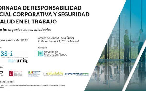 I Jornada de Responsabilidad Social Corporativa y seguridad y salud en el trabajo: hacia las organizaciones saludables