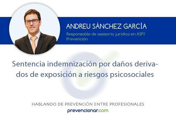 Sentencia indemnización por daños derivados de exposición a riesgos psicosociales