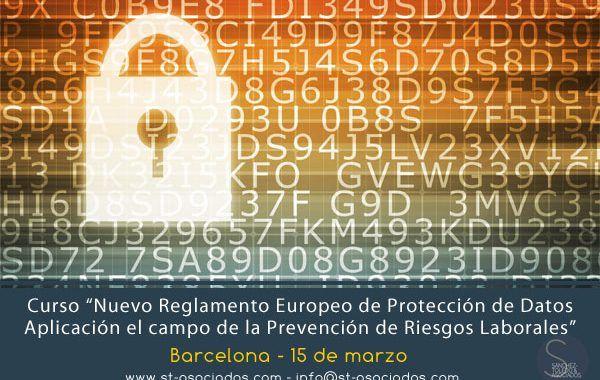 Curso: Nuevo Reglamento Europeo de Protección de Datos. Aplicación en el campo de la PRL #Barcelona