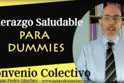 Liderazgo Saludable para Dummies: Convenio Colectivo