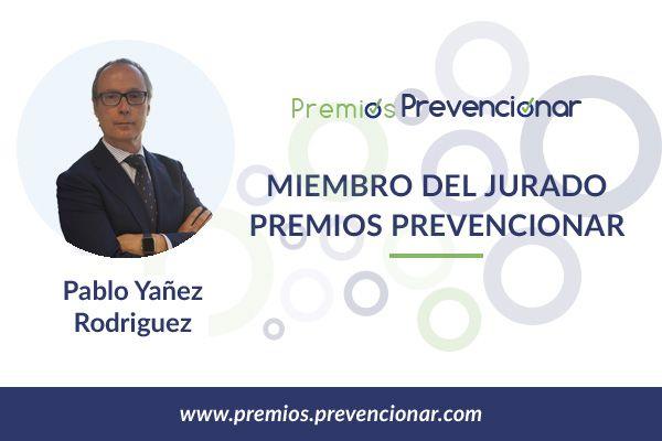 Pablo Yañez Rodríguez miembro del Jurado de los Premios Prevencionar 2018