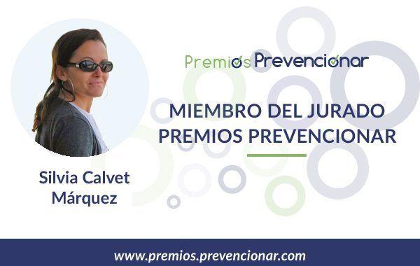 Silvia Calvet Márquez miembro del Jurado de los Premios Prevencionar 2018