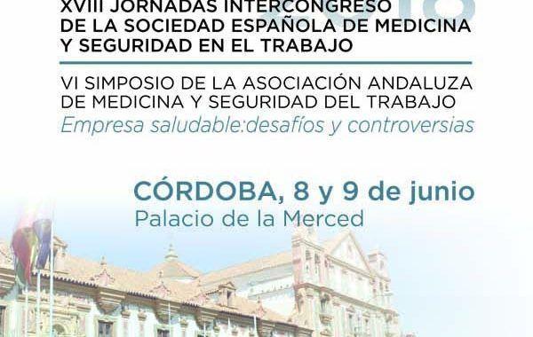 XVIII Jornadas Intercongreso de la SEMST y  VI Simposio de la AAMST #Cordoba