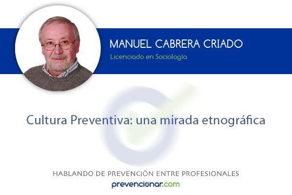 Cultura preventiva: una mirada etnográfica