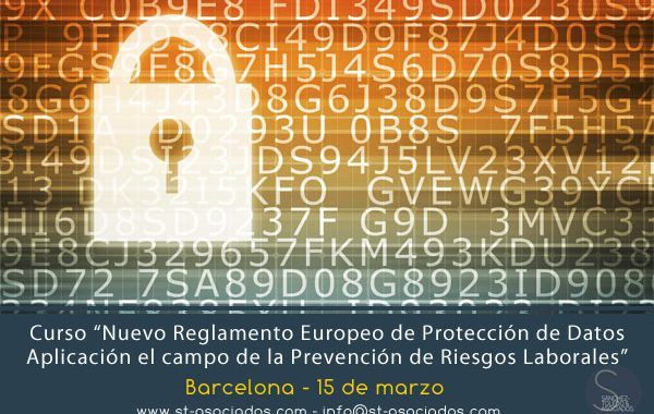 Curso en Barcelona: Nuevo Reglamento Europeo de Protección de Datos. Aplicación en el campo de la PRL