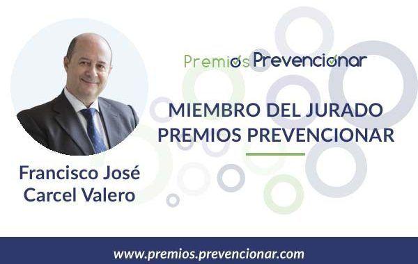 Francisco José Cárcel Valero miembro del Jurado de los Premios Prevencionar 2018