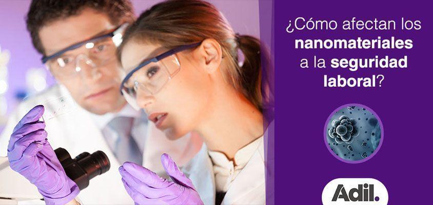Nanomateriales en el trabajo: ¿cómo afectan a la seguridad laboral?