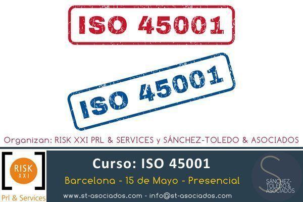 15 de Mayo – Curso ISO 45001 – Barcelona