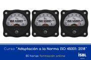 Curso OnLine: Adaptación a la Norma ISO 45001: 2018