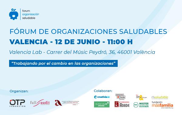 6ª Edición del Fórum de Organizaciones Saludables #Valencia
