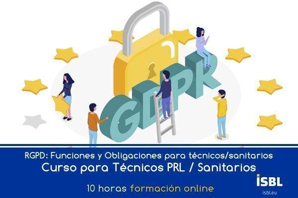 Curso OnLine RGPD: Funciones y Obligaciones para técnicos de prevención y sanitarios