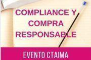 CTAIMA organiza un desayuno de trabajo sobre el Compliance y las compras responsables