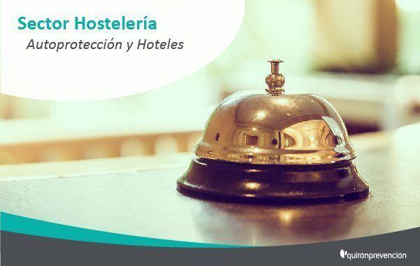 Plan de Autoprotección en el sector hotelero