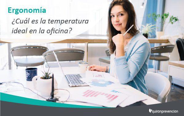 La temperatura ideal en la oficina ¿la conoces?