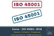Curso ISO 45001: 2018 - Madrid - 7 Noviembre - Reserva tu plaza