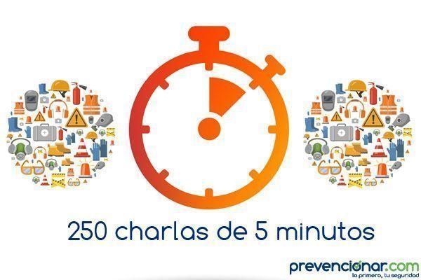 250 Charlas de 5 minutos para mejorar la gestión de la prevención de riesgos laborales