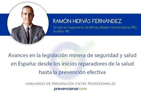 Avances en la legislación minera de seguridad y salud en España: desde los inicios reparadores de la salud hasta la prevención efectiva