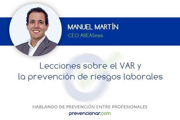 Lecciones sobre el VAR y la prevención de riesgos laborales