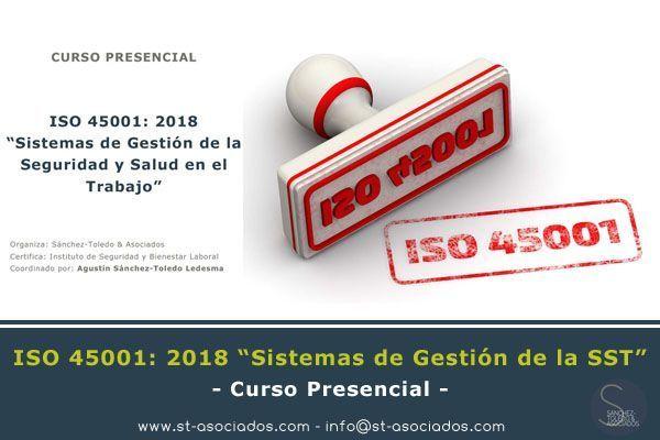 Curso ISO 45001: 2018 - Febrero 2019 - Madrid y Bilbao