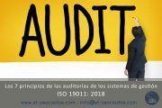 ¿Conoces los 7 principios de las auditorías de los sistemas de gestión?