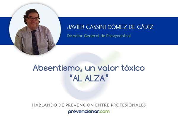 """Absentismo, un valor tóxico """"AL ALZA"""""""