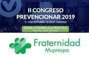 Fraternidad-Muprespa se suma al II Congreso Prevencionar 2019