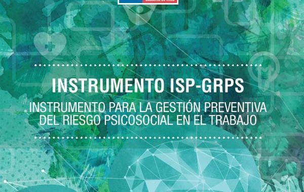 Instrumento para la Gestión Preventiva del Riesgo Psicosocial en el Trabajo (Instrumento ISP - GRPS)