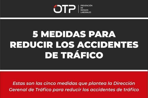 5 medidas para reducir los accidentes de tráfico