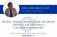 Alcohol, drogas, siniestralidad vial laboral ¿derecho a la intimidad o a la protección general?