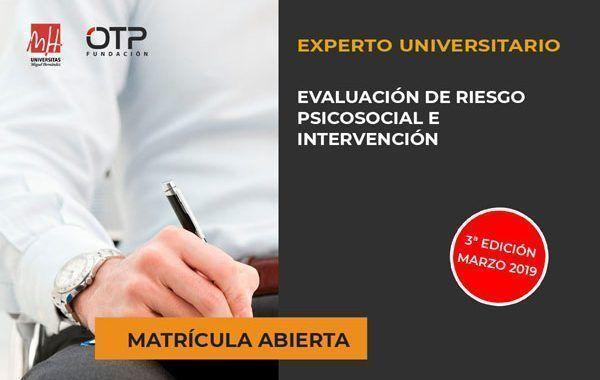 Curso de Experto Universitario en Evaluación de Riesgos Psicosociales: Abierto el plazo de matriculación