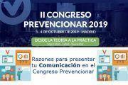 Razones para presentar tu Comunicación en el II Congreso Prevencionar 2019