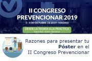 Razones para presentar tu Póster en el II Congreso Prevencionar 2019