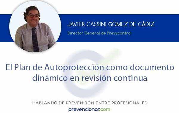 El Plan de Autoprotección como documento dinámico en revisión continua