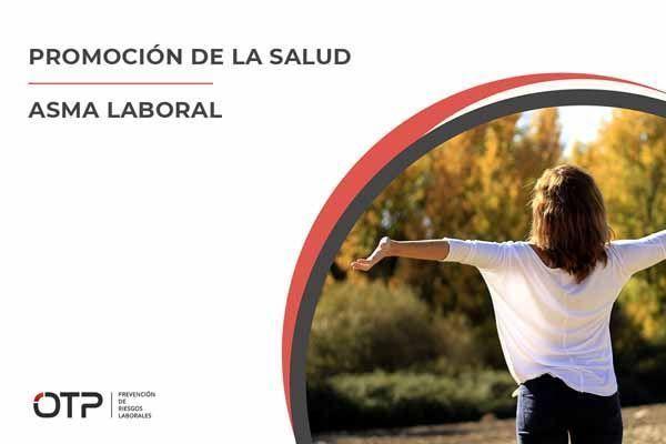 Promoción de la Salud: Asma Laboral