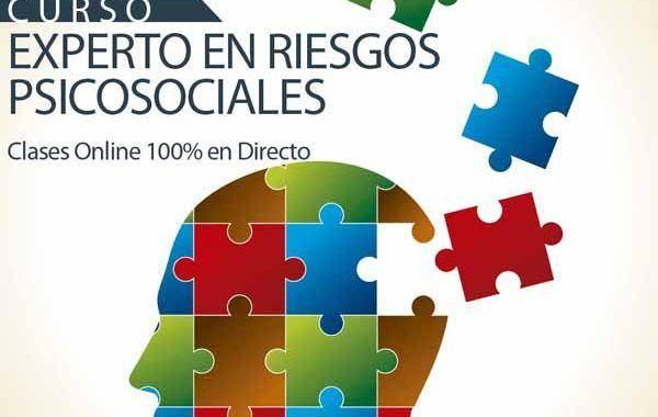 II Edición Curso Experto en Gestión de Riesgos Psicosociales  | Última semana de matricula - 100% OnLine