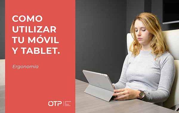 Ergonomía en la oficina: como utilizar correctamente tu teléfono móvil y tablet