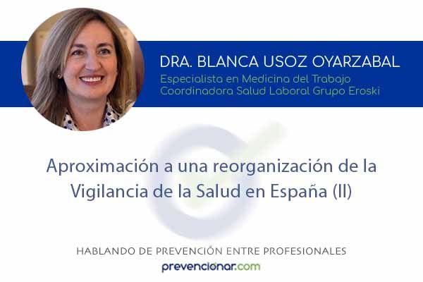 Aproximación a una reorganización de la Vigilancia de la Salud en España (II)
