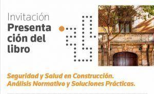 seguridad y salud en construcción - análisis normativo y soluciones prácticas