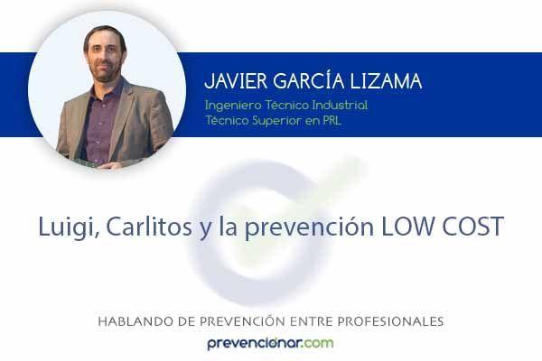 Luigi, Carlitos y la prevención LOW COST