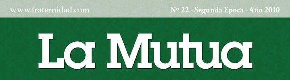 """Fraternidad: Edición digital de su revista """"La Mutua"""""""