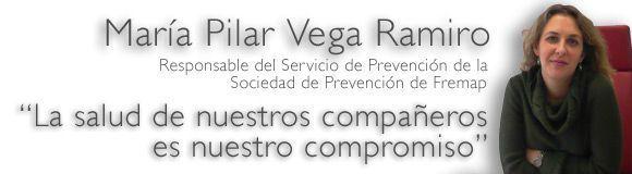 Entrevista a Pilar Vega Ramiro: La prevención de los prevencionistas de la Sociedad de Prevención de Fremap